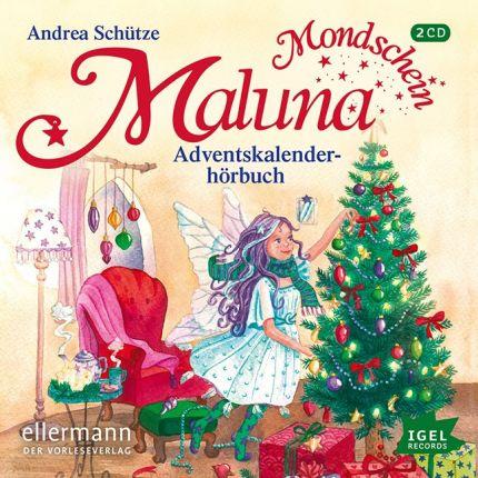 Maluna Mondschein. Adventskalenderhörbuch