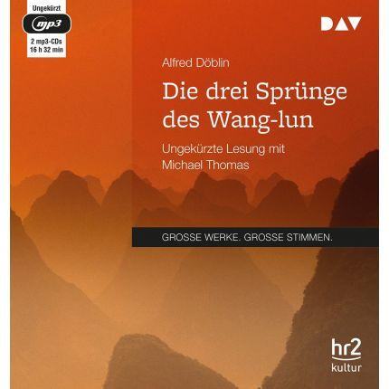 Alfred Döblin - Die drei Sprünge des Wang-lun