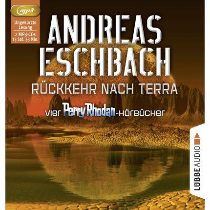 Rückkehr nach Terra - Vier Perry Rhodan-Hörbücher. Der Gesang der Stille/Die Rückkehr/Die Falle von Dhogar/Der Techno-Mond.