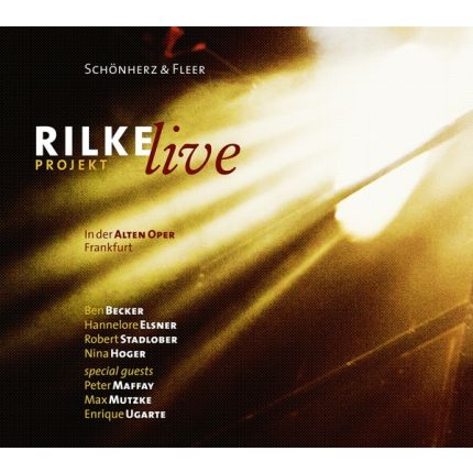Rilke Projekt - Live in der Alten Oper Frankfurt.