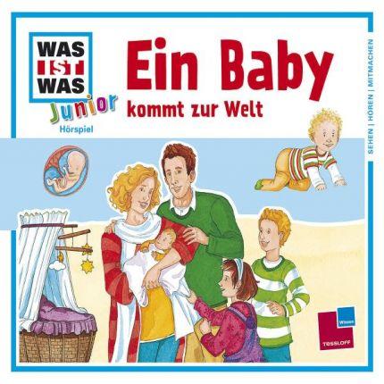 WAS IST WAS Junior Hörspiel-CD: Ein Baby kommt zur Welt