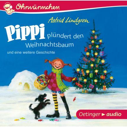 Pippi plündert den Weihnachtsbaum und eine weitere Geschichte (CD)
