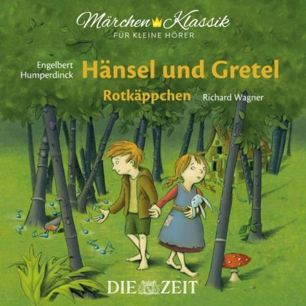 Hänsel und Gretel und Rotkäppchen - Die ZEIT-Edition