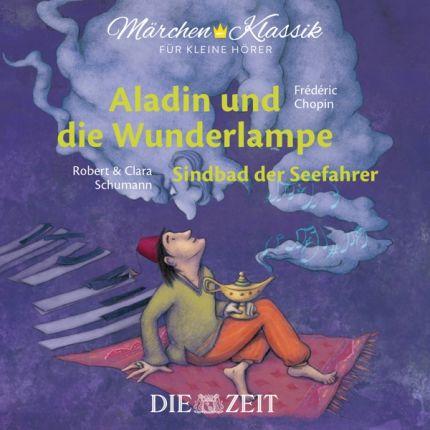 Aladin und die Wunderlampe und Sindbad der Seefahrer - Die ZEIT-Edition