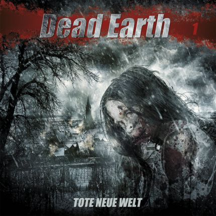 Dead Earth 1: Tote neue Welt
