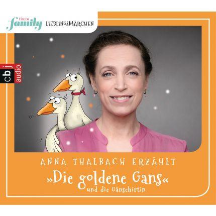 Eltern family Lieblingsmärchen – Die goldene Gans und die Gänsehirtin -