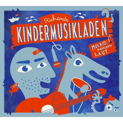 Richards Kindermusikladen. Mucksmäuschenlaut (CD)