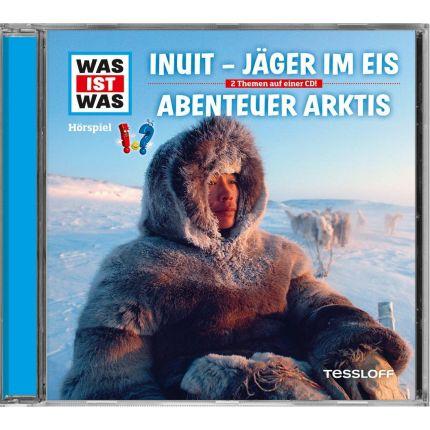 WAS IST WAS Hörspiel - Jäger im Eis/ Abenteuer Arktis