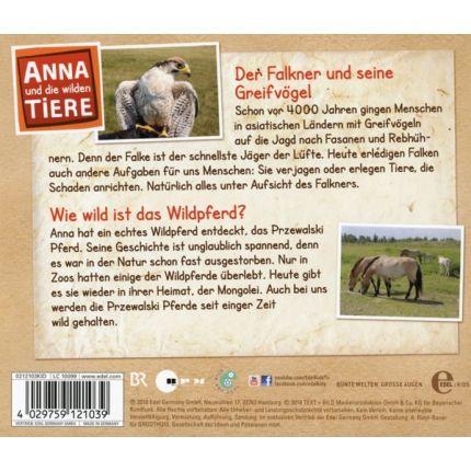 Anna und die wilden Tiere (1) Der Falkner und seine Greifvögel / Wie wild ist das Wildpferd?