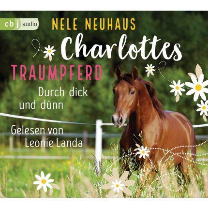 Charlottes Traumpferd – Durch dick und dünn