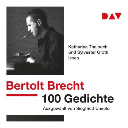 Bertolt Brecht - 100 Gedichte. Ausgewählt von Siegfried Unseld