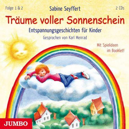 Träume voller Sonnenschein. Entspannungsgeschichten für Kinder [1] & [2]