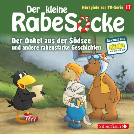 Der Onkel aus der Südsee, Der große Streichewettbewerb, Rollentausch, Der Schatzkistentag (Der kleine Rabe Socke - Hörspiele zur TV Serie 17)