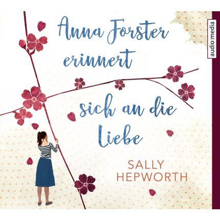 Anna Forster erinnert sich an die Liebe