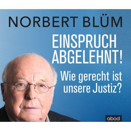 Norbert Blüm - Einspruch abgelehnt!