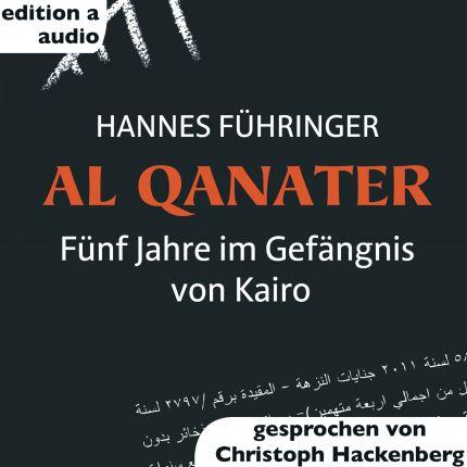 AL Qanater - Fünf Jahre im Gefängnis von Kairo