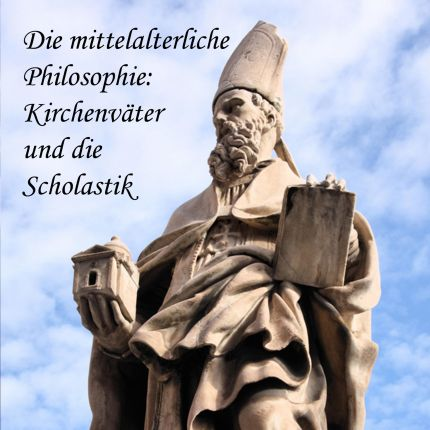 Die mittelalterliche Philosophie