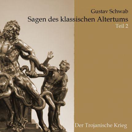 Sagen des klassischen Altertums (2) Die Sagen Trojas