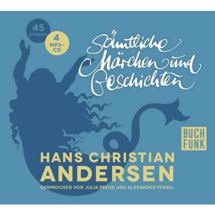 Hans Christian Andersen - Sämtliche Märchen und Geschichten