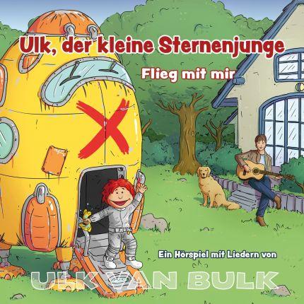 ULK VAN BULK - Ulk, der kleine Sternenjunge