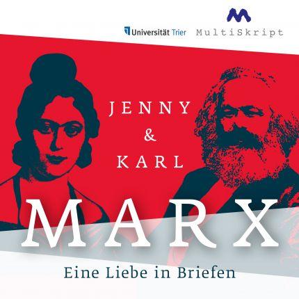 Jenny und Karl Marx - Eine Liebe in Briefen