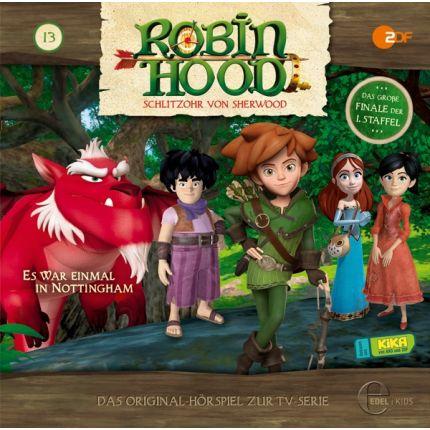 Robin Hood, Schlitzohr von Sherwood (13) Hörspiel zurTV-Serie - Es war einmal in Nottingham