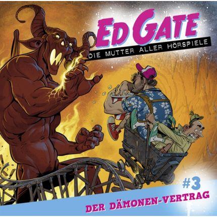 Ed Gate - Folge 03 - Der Dämonen-Vertrag. Die Mutter aller Hörspiele.