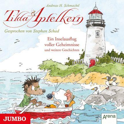 Tilda Apfelkern. Ein Inselausflug voller Geheimnisse und weiterer Geschichten