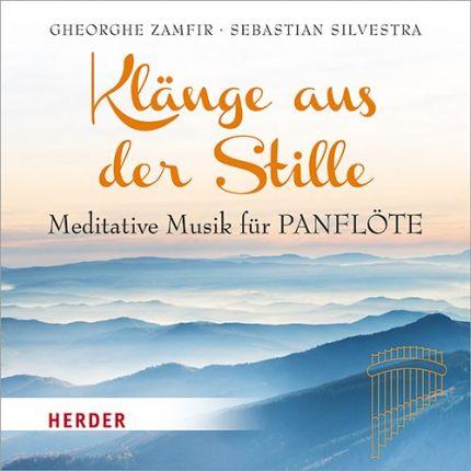 Klänge aus der Stille - Meditative Musik für Panflöte