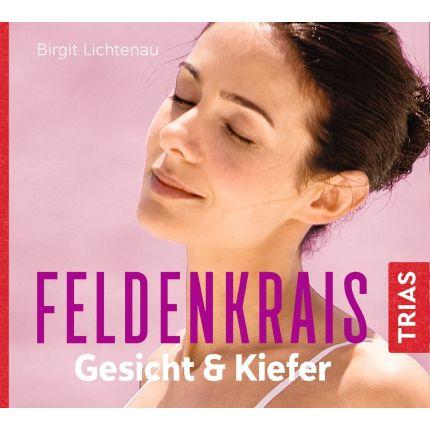 Feldenkrais Gesicht & Kiefer - Hörbuch