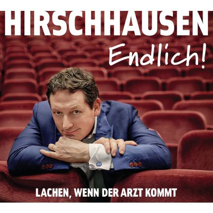 Hirschhausen - Endlich! - Lachen, wenn der Arzt kommt