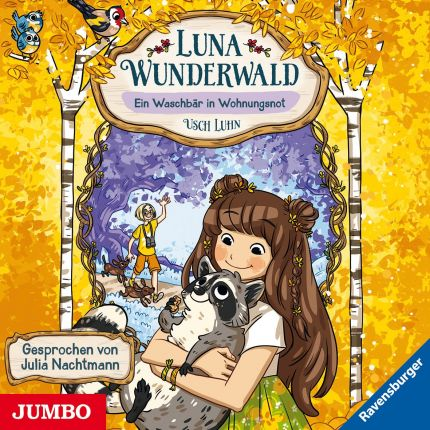Luna Wunderwald. Ein Waschbär in Wohnungsnot