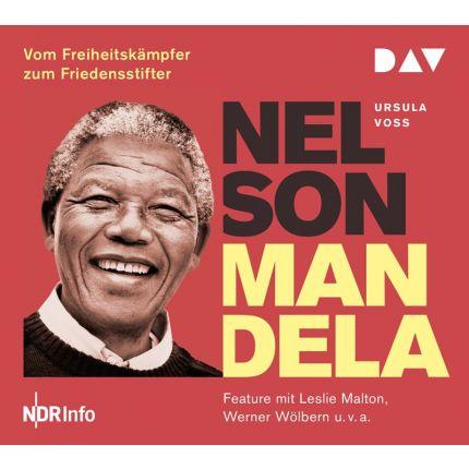 Nelson Mandela – Vom Freiheitskämpfer zum Friedensstifter