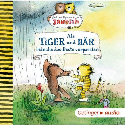 Janosch - Als Tiger und Bär beinahe das Beste verpassten