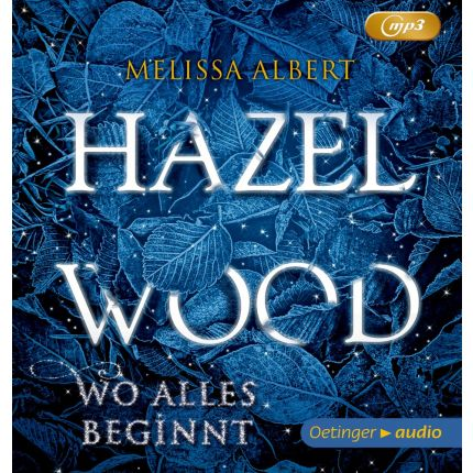 Hazel Wood - Wo alles beginnt (2 mp3 CD)
