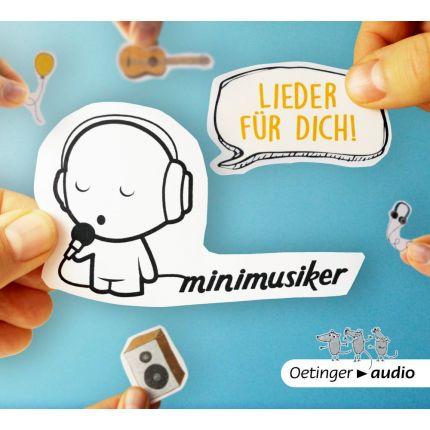 Lieder für dich! - Minimusiker