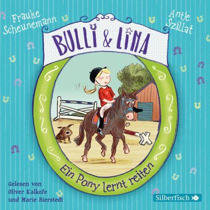 Bulli & Lina 2: Ein Pony lernt reiten