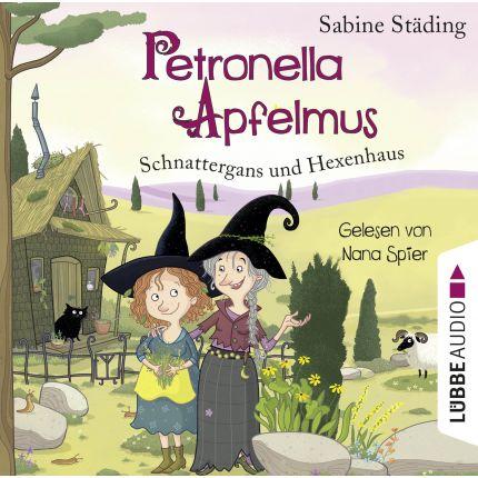 Petronella Apfelmus (6) - Schnattergans und Hexenhaus.