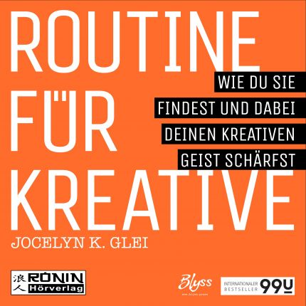 Routine für Kreative
