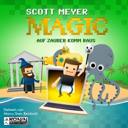 Auf Zauber komm raus (Magic 2.0, Bd.2)