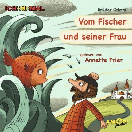 Vom Fischer und seiner Frau - gelesen von Annette Frier - ICHHöRMAL