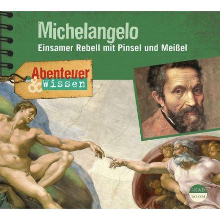 Abenteuer & Wissen: Michelangelo