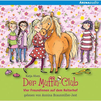 Der Muffin-Club (10) Vier Freundinnen auf dem Reiterhof