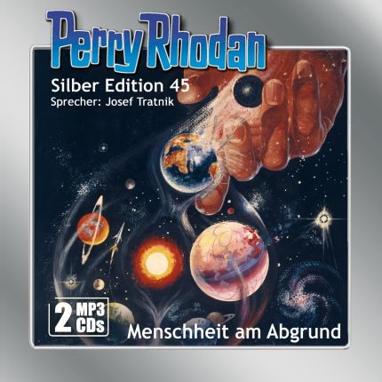 Perry Rhodan Silber Edition (MP3-CDs) 45: Menschheit am Abgrund