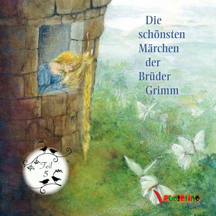 Die schönsten Märchen der Brüder Grimm Teil 5