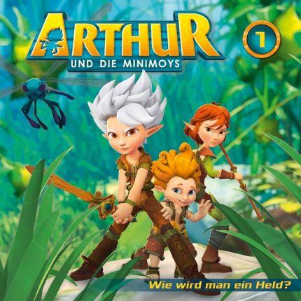 Arthur und die Minimoys 01: Wie wird man ein Held?