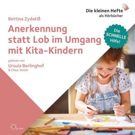Anerkennung statt Lob im Umgang mit Kita-Kindern